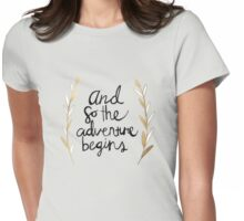 The Adventure Begins Womens Fitted T-Shirt