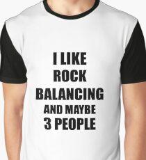 ROCK BALANCING Lover Funny Gift Idea I Like Hobby Graphic T-Shirt