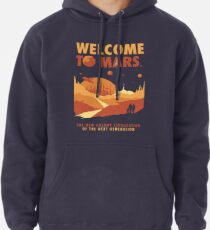 Welcome to Mars Pullover Hoodie