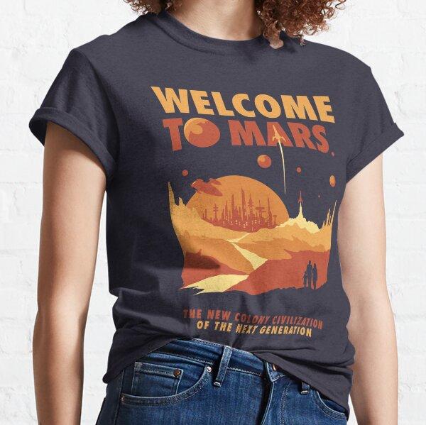Willkommen auf dem Mars Classic T-Shirt