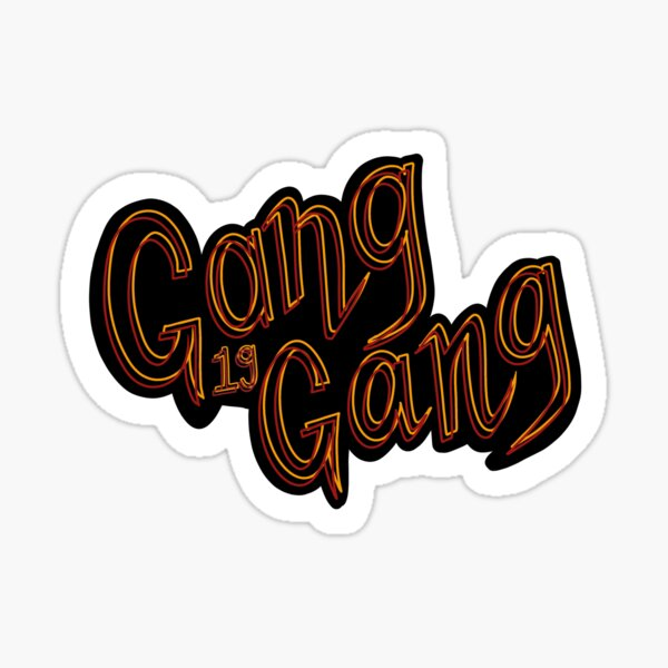 Gang Gang Sticker Sticker