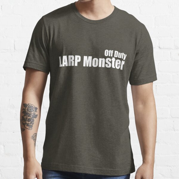 Off Duty LARP Monster Essential T-Shirt
