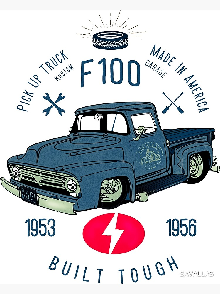 Ford F100 Truck Built Tough von SAVALLAS