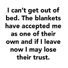 I can't get out of bed by Bello Designs