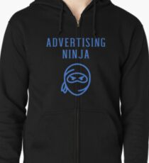 Advertising Ninja Manager Account Executive Officer Gifts Zipped Hoodie
