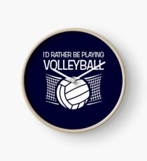 I'd Rather Be Playing Volleyball Funny Volleyball Player Clock