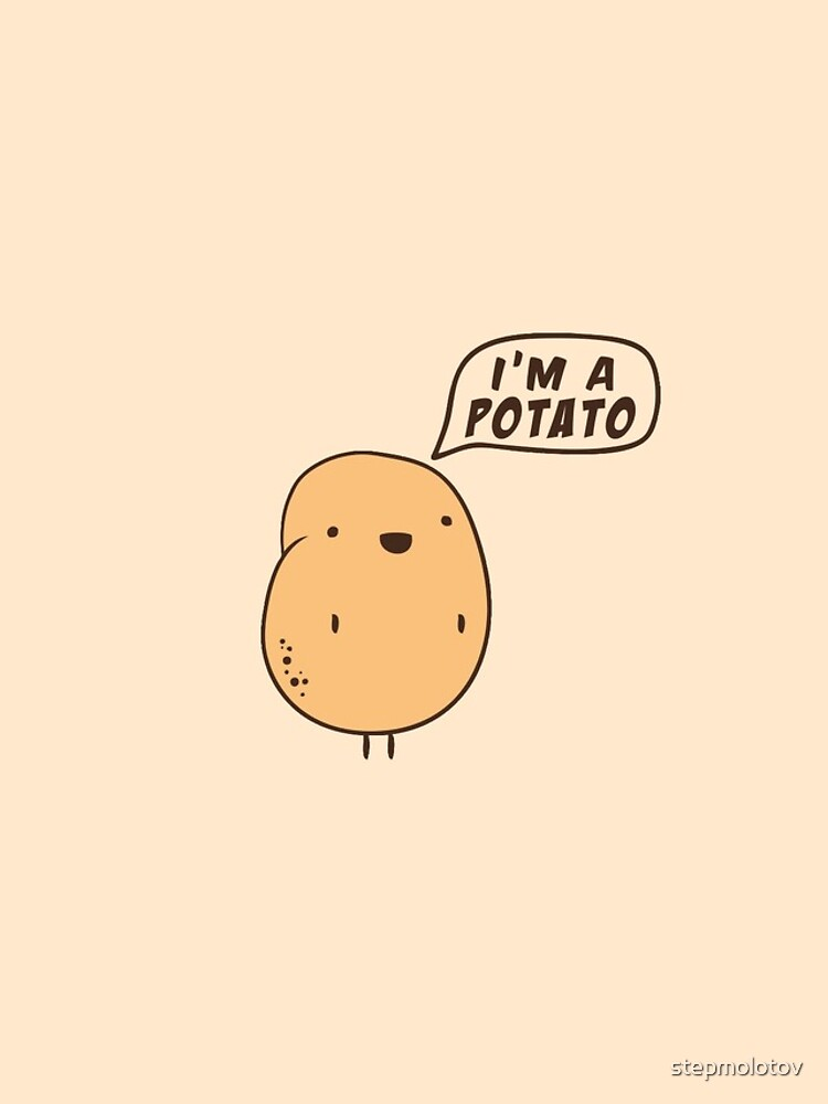 I'm a Potato by stepmolotov