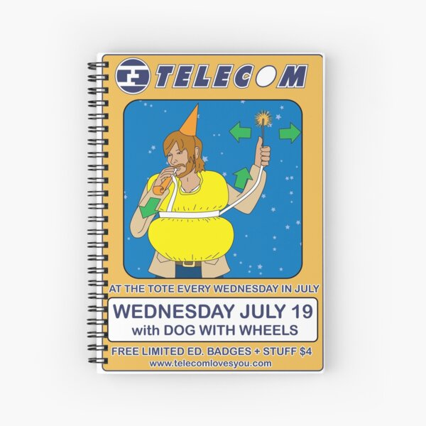 Telecom July Wednesday Residency at The Tote 2006: July 19  Spiral Notebook