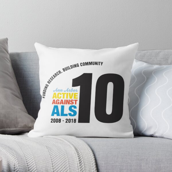 10 Years Active Against ALS Throw Pillow