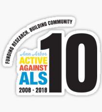 10 Years Active Against ALS Sticker