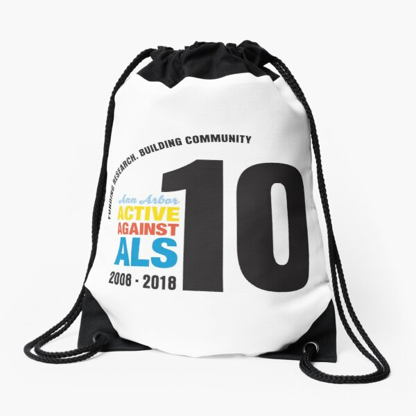 10 Years Active Against ALS Drawstring Bag