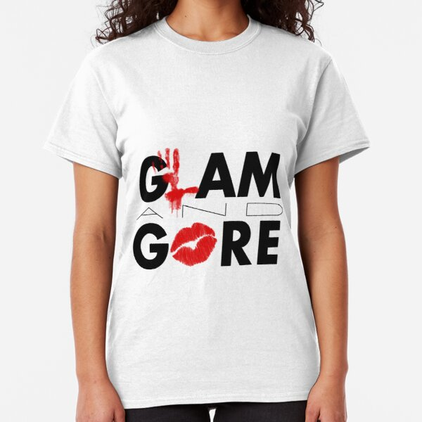Glam and Gore Classic T-Shirt