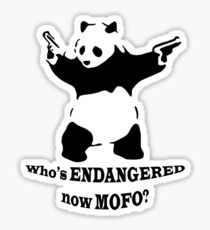 Who's endangered now MOFO?  (Large Print) Sticker