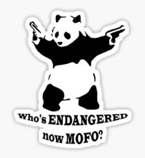 Who's endangered now MOFO?  (Small Print) Sticker