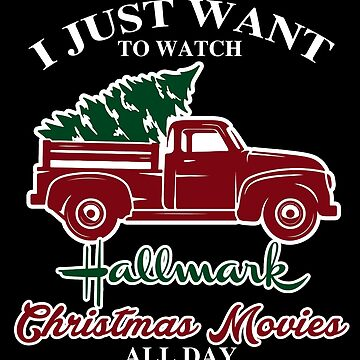 I Just want to watch Hallmark - Dark background by EJTees