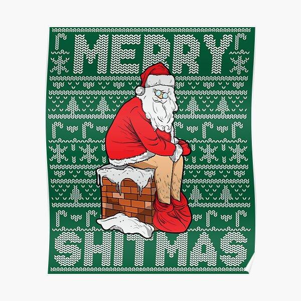 Merry Shitmass Ugly Christmas Poster