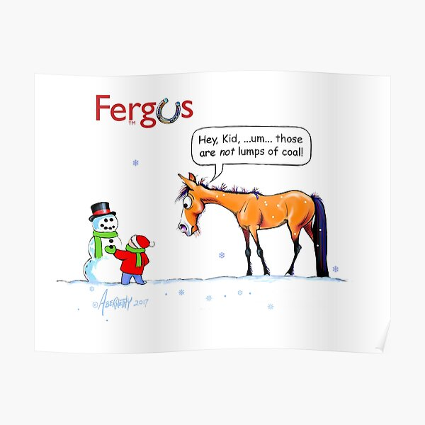 Fergus the Horse: Lumps of Coal Poster