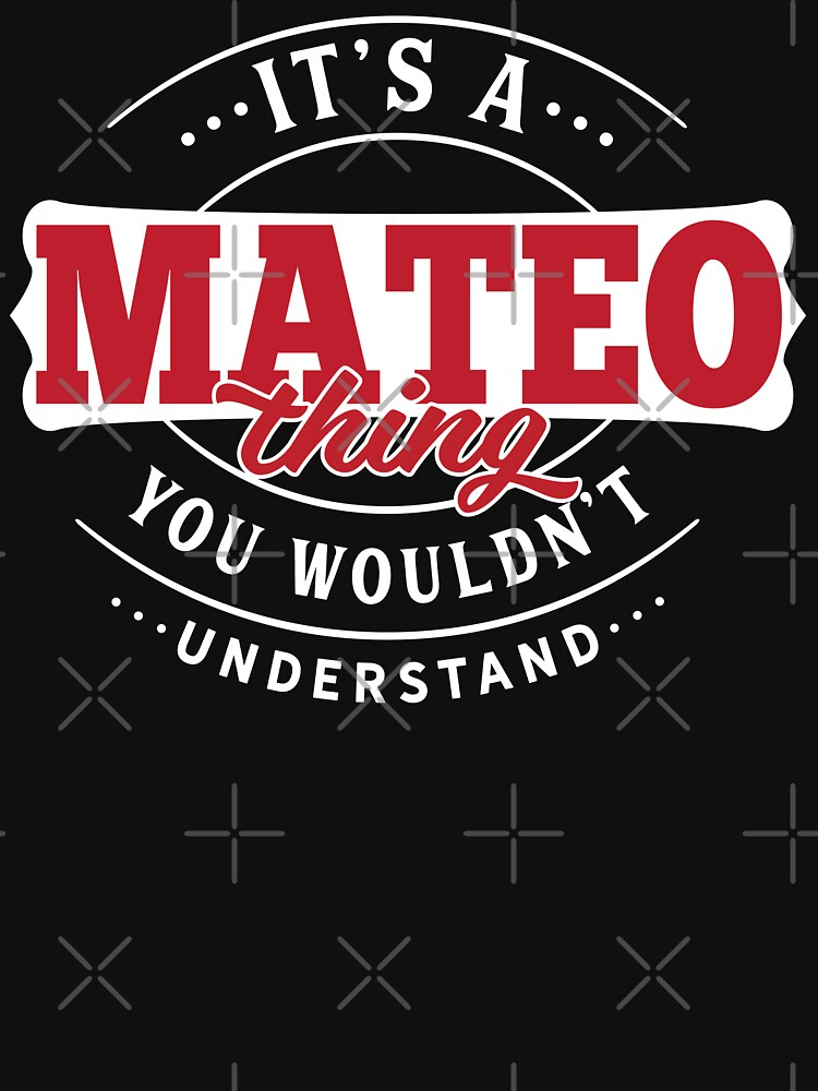 Mateo Thing You Wouldn't Understand by wantneedlove