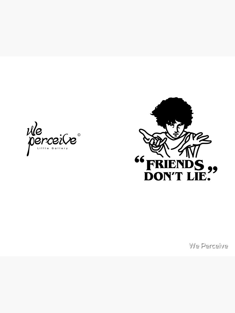 TV series inspired collection - Stranger things - FRIENDS DON'T LIE by CitizenWong