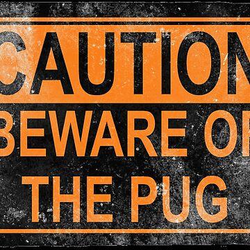 Caution Pug by darklordpug