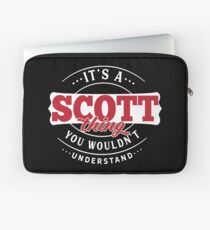 It's a SCOTT Thing You Wouldn't Understand T-Shirt & Merchandise Laptop Sleeve