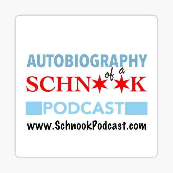 Autobiography of a Schnook Sticker