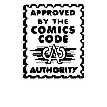 Approved by the Comics Code Authority by zombill