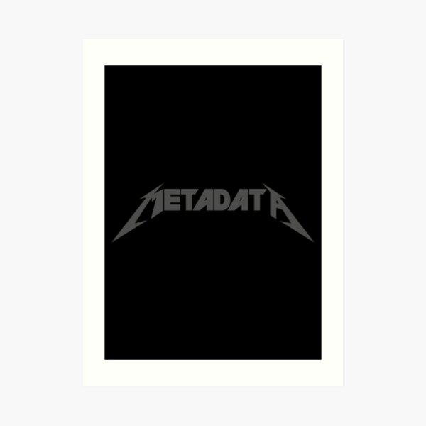 Metadata - Simple Edition Art Print