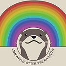 Somewhere Otter the Rainbow by Aakheperure