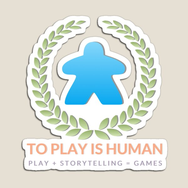 To Play Is Human (full logo, title, tagline) Magnet