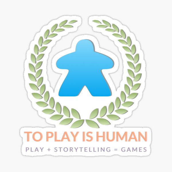 To Play Is Human (full logo, title, tagline) Sticker