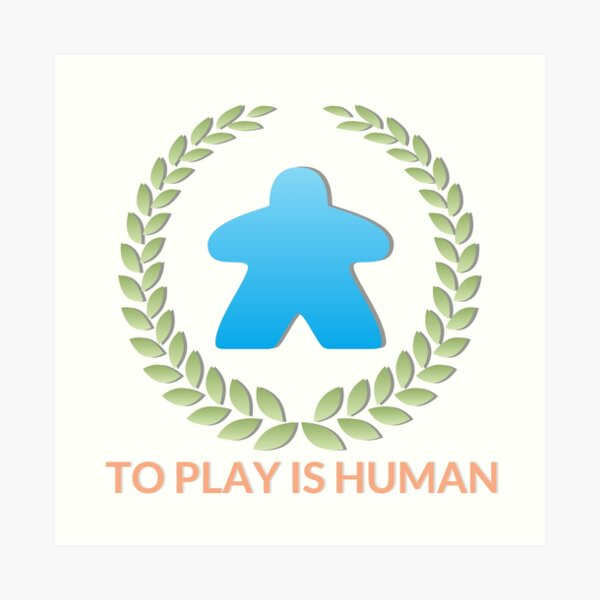 To Play Is Human (Icon TItle) Art Print