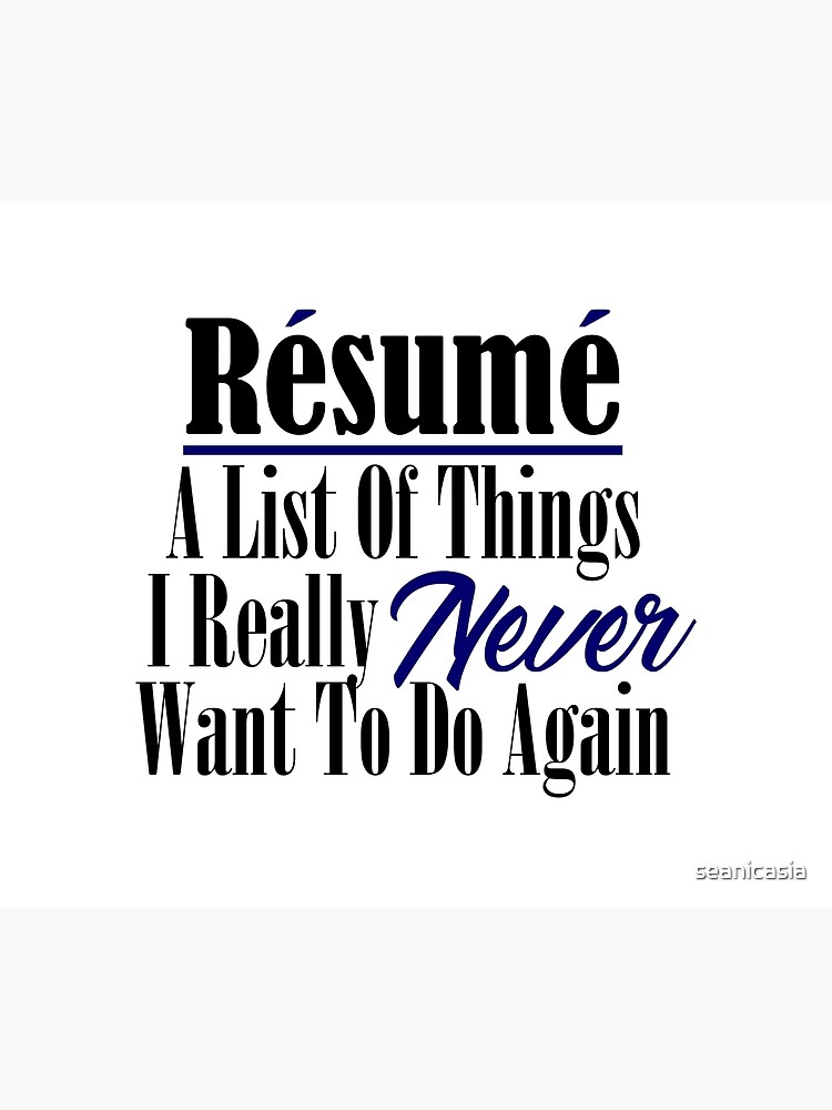 Funny Resume Hate Work Sarcastic Job Stupid Boss Meme Duvet