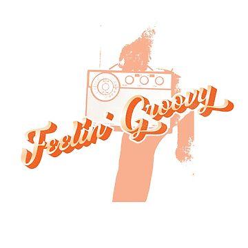 Feelin' Groovy Retro Good Vibes by LADGraphics