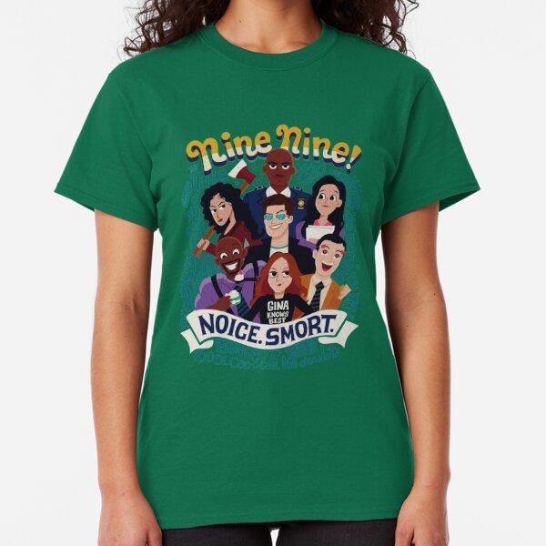 Nine Nine! Classic T-Shirt