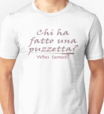 ITALIAN:  WHO FARTED? Unisex T-Shirt