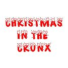 Christmas in the Cronx by Nonsense Tees & Tings