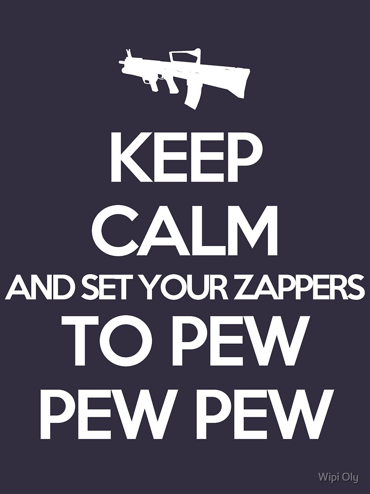 Starkid: Keep calm and set your zappers to pew pew pew (white) | Unisex T-Shirt