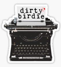 Dirty Birdie Sticker