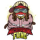 Microphone Fiend by 5ivefooterart