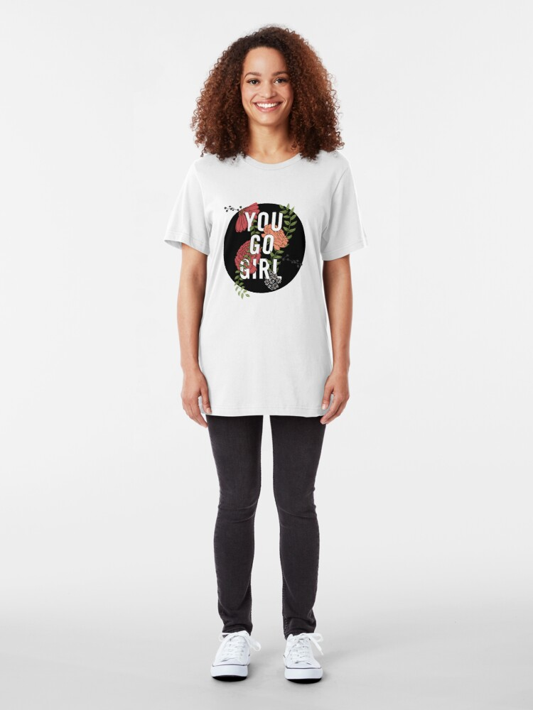 Alternate view of You Go Girl with Florals Slim Fit T-Shirt