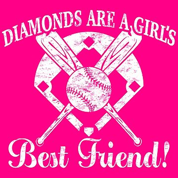 Softball Diamonds are a Girl's Best Friend by TeeCreations