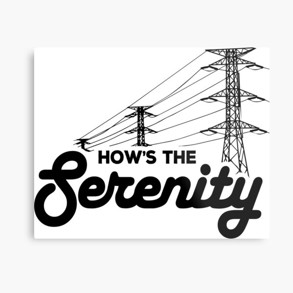 How's the Serenity Metal Print
