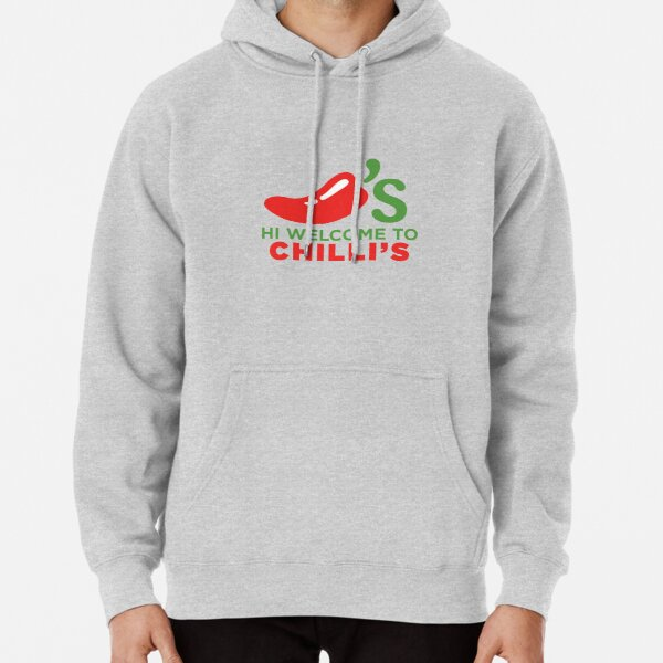 Hi Welcome to Chili's Pullover Hoodie