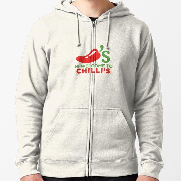 Hi Welcome to Chili's Zipped Hoodie
