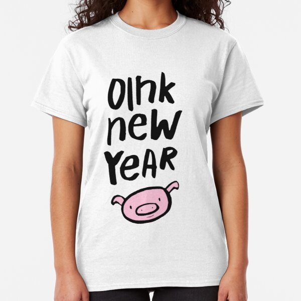 Oink Happy New Year Classic T-Shirt