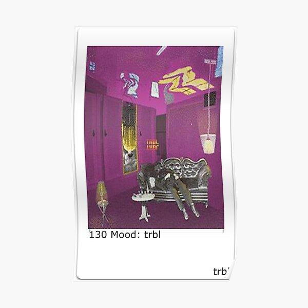 Dean trbl 130 MOOD: trbl Polaroid Poster