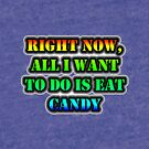 Right Now, All I Want To Do Is Eat Candy by cmmei