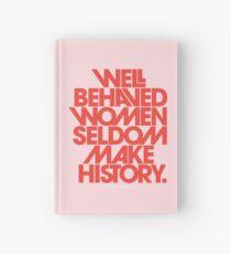 Gut erzogene Frauen machen selten Geschichte (Pink & Red Version) Notizbuch