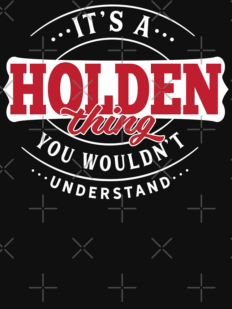 Holden Thing You Wouldn't Understand by wantneedlove